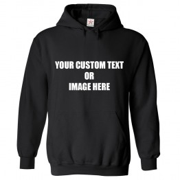Personalised Front Custom Text OR Image Hoodie