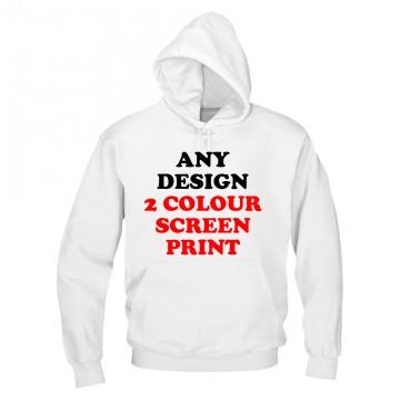Any design printed in 2 colours screen print custom hoodie